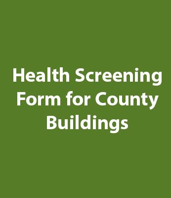Health Screening Form For County Buildings Graphic
